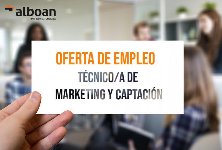 Oferta de empleo: Técnico-a de Marketing y Captación