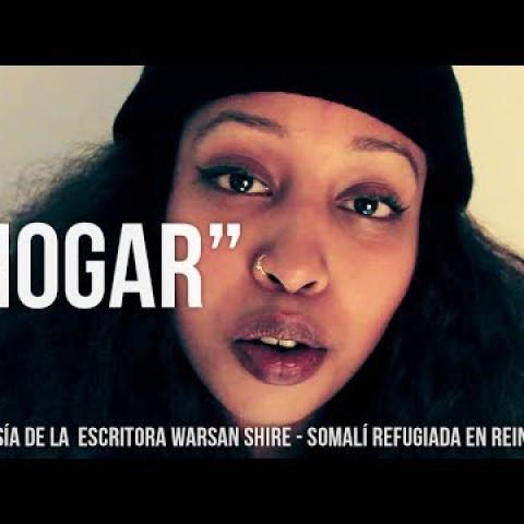 """Embedded thumbnail for """"Hogar"""", una poesía de Warsan Shire sobre personas refugiadas"""