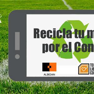 Trae tu teléfono viejo al partido Real Sociedad-Granada CF