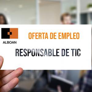 Oferta de empleo: Responsable de Tecnologías de Información y Comunicación (TIC)